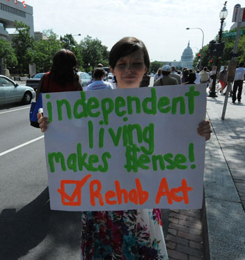 Independent Living Makes $ Sense - Rehab Act - 2013 Protest Sign