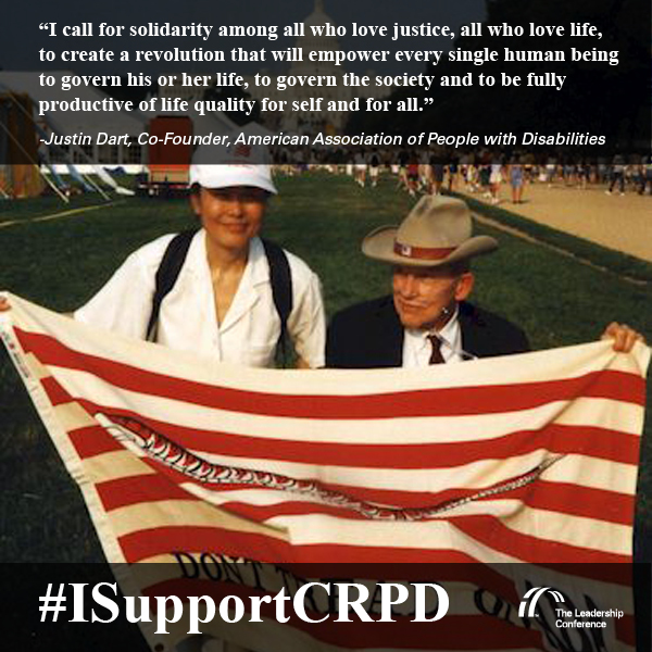 """I call for solidarity among all who love justice, all who love life, to create a revolution that will empower every single human being to govern his or her life, to govern the society and to be fully productive of life quality for self and for all."" – Justin Dart #ISupportCRPD"