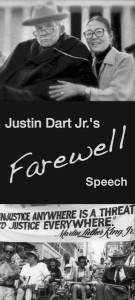 Graphic for Justin Dart Jr Farewell Speech - featuring photos of Justin with Yoshiko and leading the NCIL March