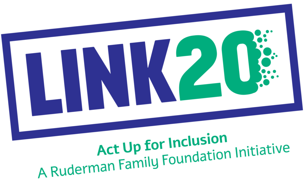 LINK20 Logo: LINK20 - Act Up for Inclusion. A Ruderman Family Foundation Initiative.