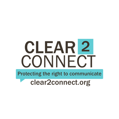 CLEAR2CONNECT Logo Protecting the right to communicate clear2connect.org